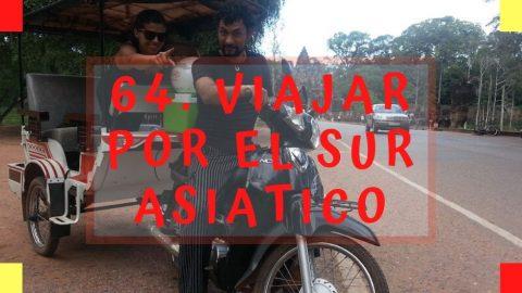 64. Turistear por el sur asiático [de mi 100 to do list]